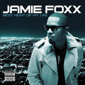 "ON DECK: Jamie Foxx - ""Best Night of My Life"" Album Cover"